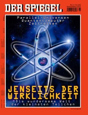 DER SPIEGEL Nr. 11, 14.3.2005 bis 20.3.2005